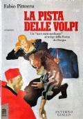La pista delle volpi - Un nero metropolitano nella Roma dei Borgia