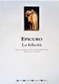 Epicuro La felicità [testo greco a fronte]