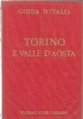 Guida d'Italia del Touring Club italiano: TORINO e VALLE D'AOSTA