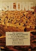 Silone: l'inquietudine e l'utopia. Il racconto umano e cristiano di Ignazio Silone