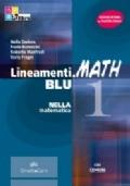 Lineamenti.MATH BLU Edizione riforma 1 CON CD-ROM