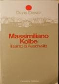 Massimiliano Kolbe, il Santo di Auschwitz