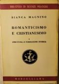 Romanticismo e cristianesimo I: struttura e formazione storica