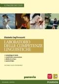 Il Piacere dei Testi laboratorio delle competenze linguistiche