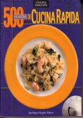 500 ricette di cucina rapida