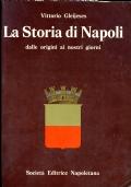 LA STORIA DI NAPOLI   dalle origini ai nostri giorni