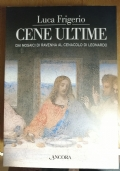 Cene ultime dai mosaici di Ravenna al cenacolo di Leonardo