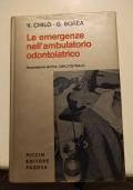 Le emergenze nell'ambulatorio odontoiatrico