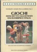 Giochi descritti e illustrati dai bambini d�italia