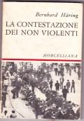 La contestazione dei non violenti