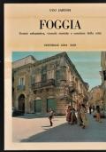FOGGIA Genesi Urbanistica Vicende Storiche e  Carattere della Città