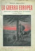 La guerra europea - Cronistoria illustrata degli avvenimenti (vol. 3°)