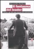 IL FANTASMA DEL LEADER / D'ALEMA E GLI ALTRI CAPI MANCATI DEL CENTROSINISTRA