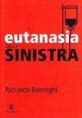 EUTANASIA DELLA SINISTRA