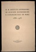 IL REGIO ISTITUTO SUPERIORE DI SCIENZE ECONOMICHE E COMMERCIALI DI BARI 1886 - 1935