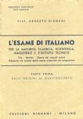 L'esame di  Italiano (Parte 1^ dalle origini al quattrocento) Vita -Mondo Opere dei singoli autori Riassunto ed analisi delle opere prescritte dai programmi)