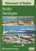 Sicilia, Sardegna (Itinerari d'Italia - Touring Club Italiano)