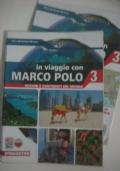 In viaggio con Marco Polo vol. 3 + atlante e carte
