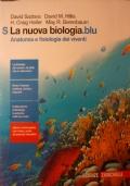 LA NUOVA BIOLOGIA.BLU - ANATOMIA E FISIOLOGIA DEI VIVENTI