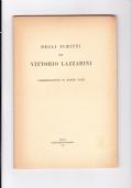 Degli scritti di Vittorio Lazzarini. Commemorazione di Manlio Dazzi. Estratto dagli Atti della Accademia di scienze, lettere e arti. Volume LXXI(1958-59)
