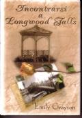 Incontrarsi a Longwood Falls