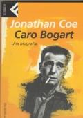 Caro Bogart  Una biografia