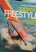 QUESTO E' IL FREESTYLE come imparare le figure piu' spettacolari del surf a vela