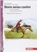 Storie senza confini. Con Leggere i classici. Per la Scuola media. Con e-book. Con espansione online: 1