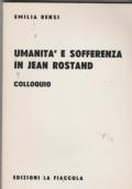 Umanità e sofferenza in Jean Rostand