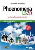 Phoenomena LS 2.0: Corso di fisica + Laboratorio di fisica