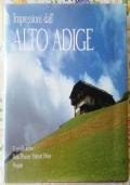 IMPRESSIONI DALL'ALTO ADIGE ( di Eugen Thurnher Guida naturalistica storica arte archeologia )