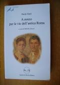 A ZONZO PER LE VIE DELL'ANTICA ROMA
