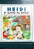 Heidi - Et Claire au Chalet