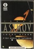 Lucky Starr e gli anelli di Saturno fantascienza libri ragazzi Oscar Bestsellers TREDICESIMA RISTAMPA