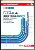 Le traiettorie della fisca.azzuro - Da Galielo a Heisenberg- Libro Digitale multimediale