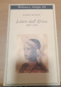 Lettere dall' Africa 1914 - 1931