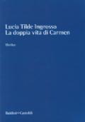 La Doppia Vita di Carmen (Una Sconosciuta) - Bozza non corretta