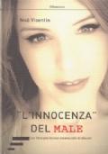 L'Innocenza del Male (un libro per donne innamorate di diavoli)