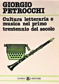 Cultura letteraria e musica nel primo trentennio del secolo