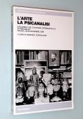 L'ARTE LA PSICANALISI. Documenti del convegno internazionale di psicanalisi. Milano 23-25 novembre 1978