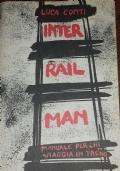 Inter Rail Man. Manuale per chi viaggia in treno