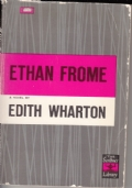 Ethan Frome. A novel