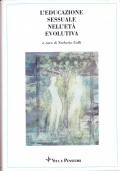 L�educazione sessuale nell�et? evolutiva