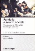 Famiglia e servizi sociali. Una ricerca in Alto Adige tra bisogni e risorse