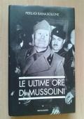 Le ultime ore di Mussolini
