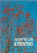 Incontro con il Trentino