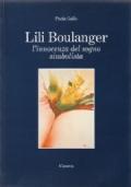 Lili Boulanger - L'Innocenza del Sogno Simbolista