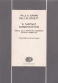 Il Capitale Monopolistico - Saggio sulla struttura economica e sociale americana