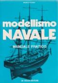 Modellismo Navale - Manuale pratico
