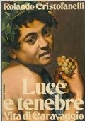 Luce e tenebre Vita di Caravaggio